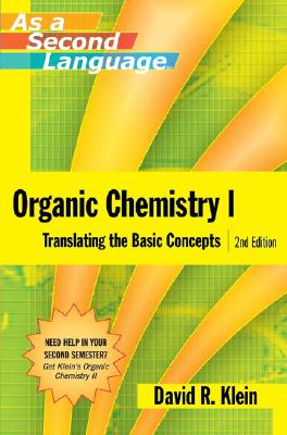 Image for Organic Chemistry I as a Second Language: Translating the Basic Concepts