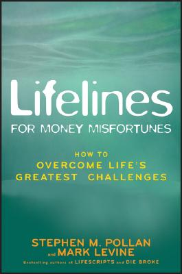 Image for Lifelines for Money Misfortunes: How to Overcome Life's Greatest Challenges