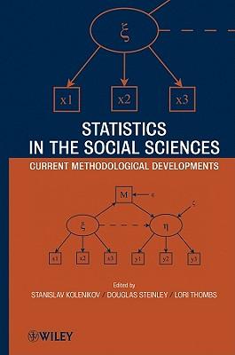 Statistics in the Social Sciences: Current Methodological Developments, Stanislav Kolenikov, Lori Thombs, Douglas Steinley