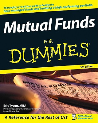 Mutual Funds For Dummies, 5th edition, Eric Tyson