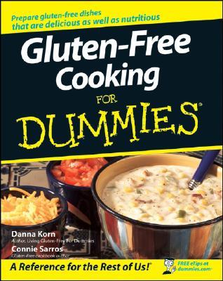 Gluten-Free Cooking for Dummies, Danna Korn