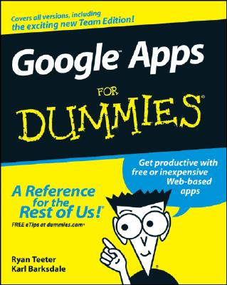 Google Apps For Dummies, Teeter, Ryan; Barksdale, Karl