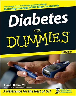 Diabetes For Dummies (For Dummies (Health & Fitness)), Alan L. Rubin MD