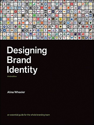 Image for Designing Brand Identity: An Essential Guide for the Whole Branding Team
