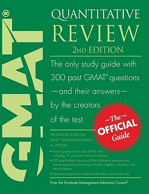 The Official Guide for GMAT Quantitative Review, 2nd Edition, Graduate Management Admission Council (GMAC)