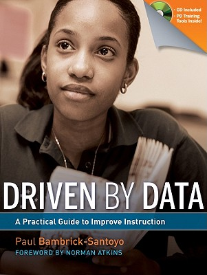 Image for Driven by Data: A Practical Guide to Improve Instruction