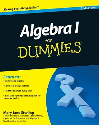 Algebra I For Dummies, Sterling, Mary Jane