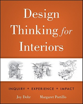 Image for Design Thinking for Interiors: Inquiry, Experience, Impact