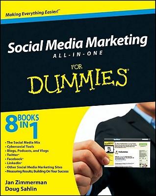 Social Media Marketing All-in-One For Dummies, Jan Zimmerman, Doug Sahlin