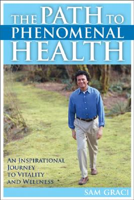 Image for The Path to Phenomenal Health