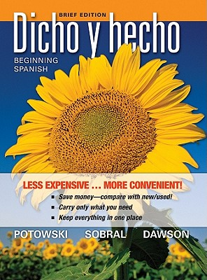 Dicho y hecho: Brief Edition (Spanish Edition), Laila M. Dawson  (Author), Kim Potowski (Author), Silvia Sobral (Author)