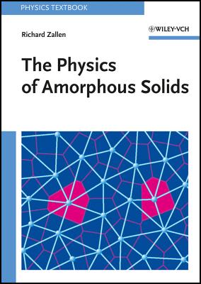 Image for The Physics of Amorphous Solids