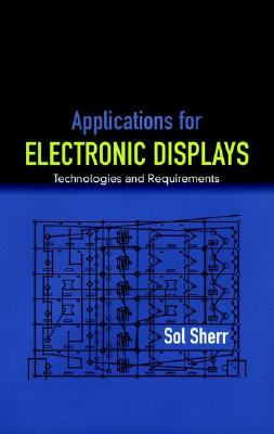 Image for Applications for Electronic Displays: Technologies and Requirements