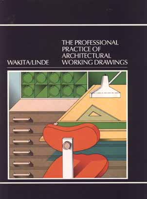 Image for The Professional Practice of Architectural Working Drawings