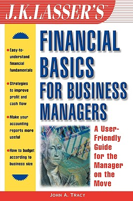 Image for Financial Basics for Business Managers (J.K. Lasser--Practical Guides for All Your Financial Needs)