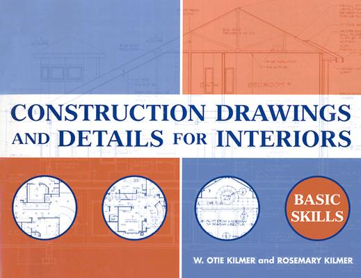 Image for Construction Drawings and Details for Interiors: Basic Skills