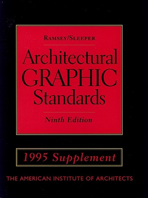Architectural Graphic Standards, 1995 Supplement, Ramsey, Charles George; Sleeper, Harold Reeve