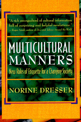 Image for Multicultural Manners: New Rules of Etiquette for a Changing Society