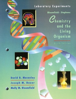 Image for Chemistry and the Living Organism, ChemLab Experiments
