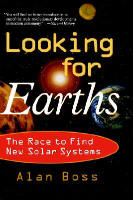 LOOKING FOR EARTHS : THE RACE TO FIND NE, ALAN BOSS