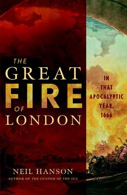 Image for The Great Fire of London: In That Apocalyptic Year, 1666