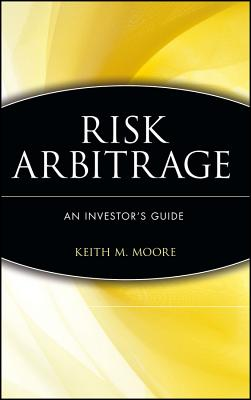 Image for Risk Arbitrage: An Investor's Guide