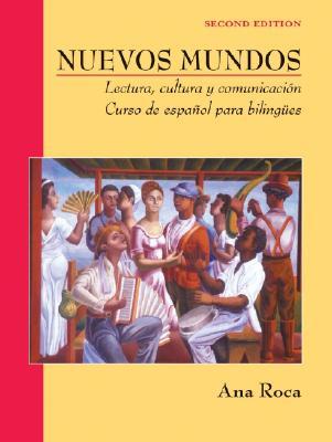 Image for Nuevos Mundos: Lectura, cultura y comunicaci?n / Curso de espa?ol para bilingües