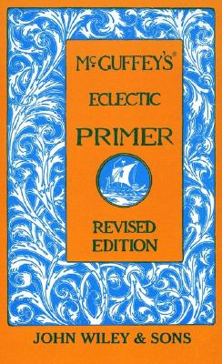 Image for MCGUFFEY'S ECLECTIC PRIMER