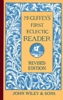 Image for McGuffey's First Eclectic Reader, Revised Edition