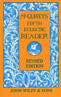 McGuffey's Fifth Eclectic Reader, McGuffey