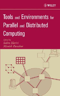 Image for Tools and Environments for Parallel and Distributed Computing (Wiley Series on Parallel and Distributed Computing)