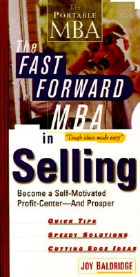 Image for Fast Forward MBA in Selling: Become a Self-Motivat