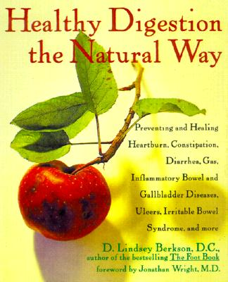 HEALTHY DIGESTION THE NATURAL WAY : PREV, D. LINSEY BERKSON
