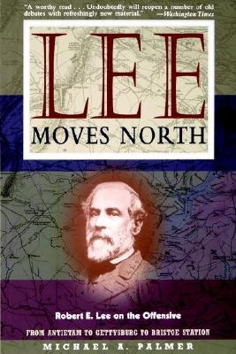 Image for Lee Moves North: Robert E. Lee on the Offensive