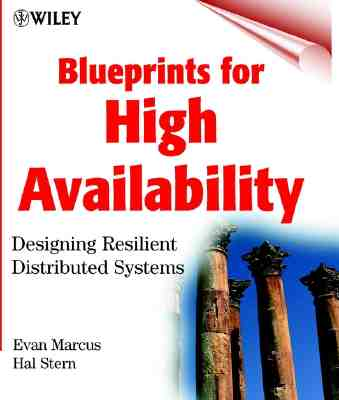 Image for Blueprints for High Availability: Designing Resilient Distributed Systems