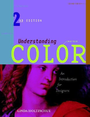 Image for Understanding Color: An Introduction for Designers, 2nd Edition