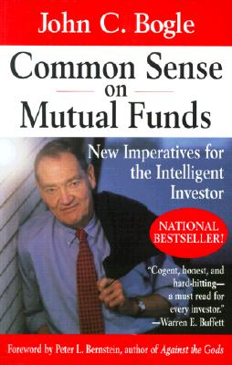 Image for Common Sense on Mutual Funds: New Imperatives for the Intelligent Investor
