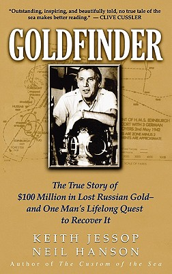Image for Goldfinder: The True Story of $100 Million In Lost Russian Gold -- and One Man's Lifelong Quest to Recover It