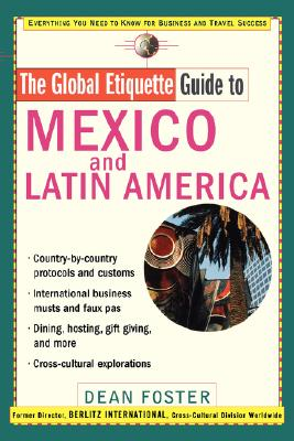 Image for Global Etiquette Guide to Mexico and Latin America