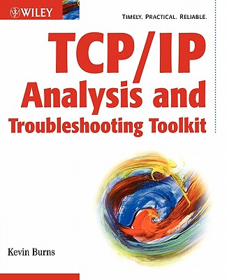 TCP/IP Analysis and Troubleshooting Toolkit, Burns, Kevin