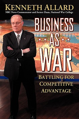 Image for BUSINESS AS WAR BATTLING FOR COMPETITIVE EDGE