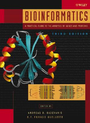 Image for BIOINFORMATICS A PRACTICAL GUIDE TO THE ANALYSIS OF GENES AND PROTEINS