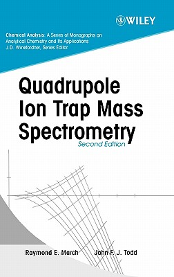 Image for Quadrupole Ion Trap Mass Spectrometry , 2nd Edition