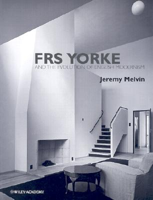 Image for FRS Yorke : and the Evolution of English Modernism