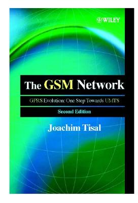 Image for GSM NETWORK: GPRS EVOLUTION: ONE STEP TOWARDS UMTS : SECOND EDITION
