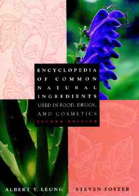Image for Encyclopedia of Common Natural Ingredients: Used in Food, Drugs, and Cosmetics