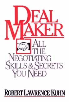 Image for Dealmaker: All the Negotiating Skills and Secrets You Need