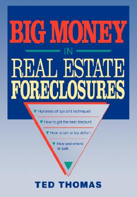 Image for Big Money in Real Estate Foreclosures