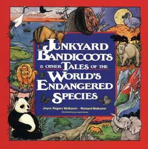 Image for JUNKYARD BANDICOOTS & OTHER TALES OF THE WORLD'S ENDANGERED SPECIES
