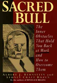 Image for Sacred Bull: The Inner Obstacles That Hold You Back at Work and How to Overcome Them